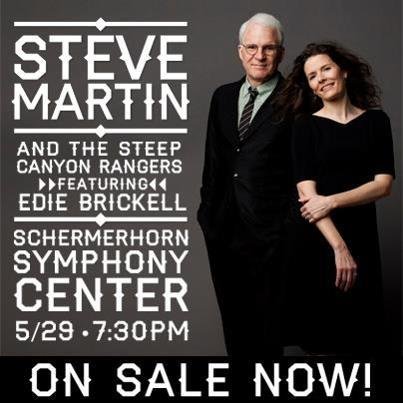 Steve Martin and The Steep Canyon Rangers featuring Edie Brickell at the Schermerhorn Symphony Center on Wednesday, May 29!